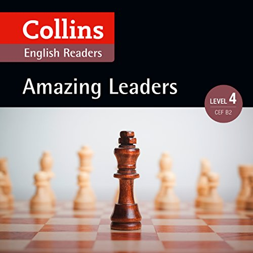 Amazing Leaders: B2 (Collins Amazing People ELT Readers)