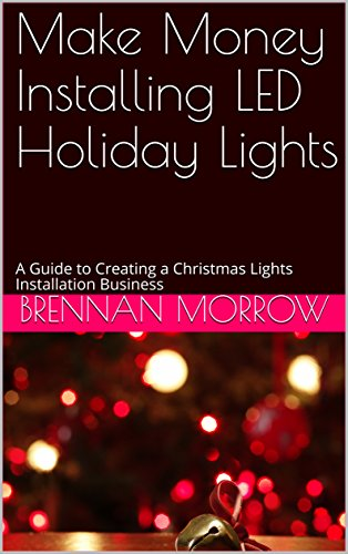 make-money-installing-led-holiday-lights-a-guide-to-creating-a-christmas-lights-installation-busines