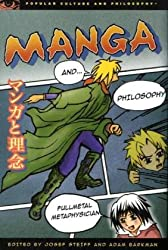 Manga and Philosophy (Popular Culture and Philosophy)