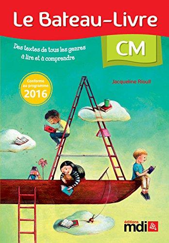 Le Bateau-Livre CM par Jacqueline Rioult