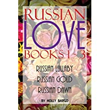 Russian Love: Books 1-3: Russian Lullaby, Russian Gold & Russian Dawn