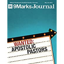Wanted: Apostolic Pastors | 9Marks Journal (English Edition)