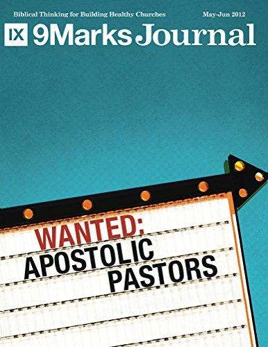 wanted-apostolic-pastors-9marks-journal-english-edition