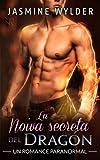 La Noiva secreta del Dragón: Un Romance Paranormal: Volume 2