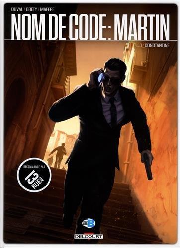 Nom de code : Martin T1 - Constantine