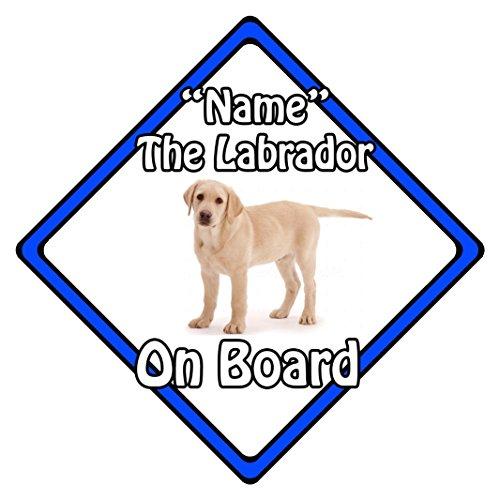 personnalisé Chien on Board Panneau Sécurité Auto ? Blonde Labrador on Board (Bleu)