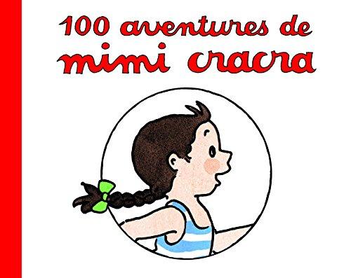 100 Aventures de Mimi cracra