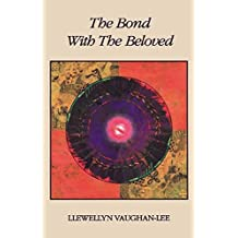 [(The Bond with the Beloved)] [Author: Llewellyn Vaughan-Lee] published on (January, 2000)
