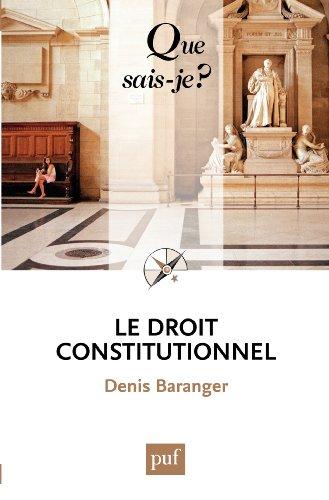 Livres gratuits en ligne Le droit constitutionnel: « Que sais-je ? » n° 3634 pdf, epub ebook