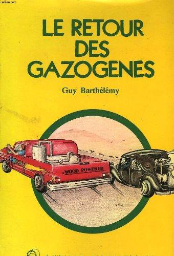 Le retour des gazogenes