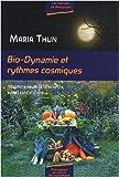 Bio-dynamie et rythmes cosmiques : Indications résultant de la recherche sur les constellations