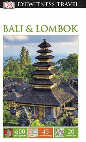 DK Eyewitness Travel Guide: Bali & Lombok (Eyewitness Travel Guides) 2016