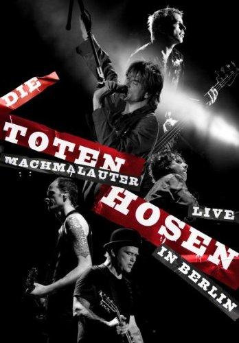 Die Toten Hosen - Machmalauter - Live in Berlin (2009-hose)