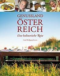 Genussland Österreich: Was Küche und Keller zu bieten haben