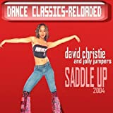 Saddle Up 2004 by David Christie and Jolly Bumpers (2005-07-26)