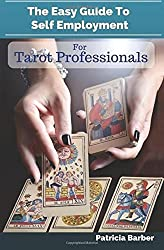 The Easy Guide to Self Employment for Tarot Professionals
