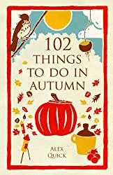 102 Things to Do in Autumn