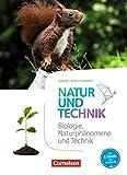 Natur und Technik - Naturwissenschaften: Neubearbeitung - Baden-Württemberg: 5./6. Schuljahr: Biologie, Naturphänomene und Technik - Schülerbuch - Volker Abegg