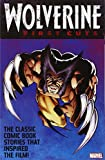Wolverine: First Cuts (Wolverine (Unnumbered))