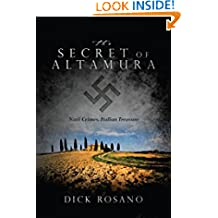 The Secret of Altamura: Nazi Crimes, Italian Treasure
