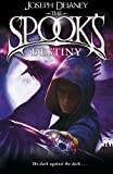 The Spook's Destiny: Book 8 (The Wardstone Chronicles, Band 8)