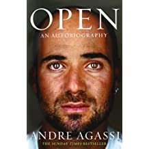Open: An Autobiography by Andre Agassi (2010-08-01)