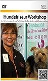 Hundefriseur Workshop: Ideal für Existenzgründer und Tierliebhaber, die ihren Liebling selbst frisieren möchten
