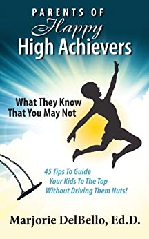 Parents of Happy High Achievers (English Edition) di [DelBello, Marjorie]