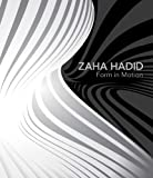 Zaha Hadid: Form in Motion (Philadelphia Museum of Art)