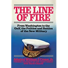 Line of Fire by William J. Crowe (2010-07-18)
