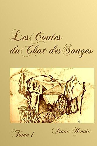 Descargar Libro Les Contes du Chat des Songes: tome 1 de Hennic Franc