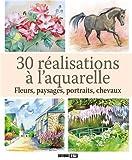 30 réalisations à l'aquarelle : Fleurs, paysages, portraits, chevaux