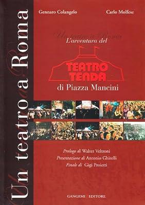 Apparso nel 1976 nella capitale come il marziano a Roma dell'omonima commedia di Ennio Flaiano, il Teatro Tenda di Piazza Mancini rimane una delle esperienze più significative nello spettacolo italiano dell'ultimo trentennio.| La sua avventur...