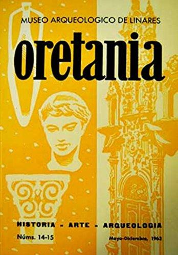 Oretania. Revista de Historia, Arte, Arqueología. Números 14-15. Año 1963