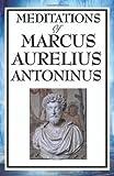 Meditations of Marcus Aurelius Antoninus