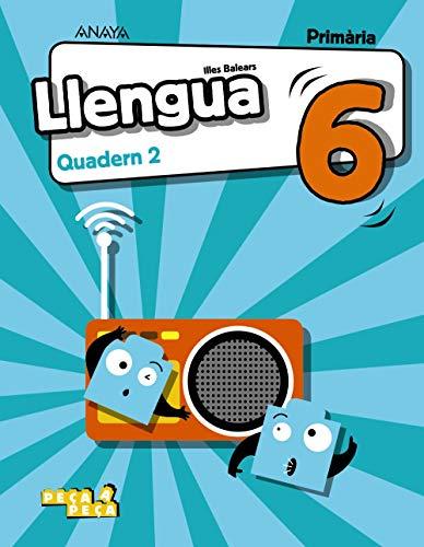 Llengua 6. Quadern 2. (Peça a peça)