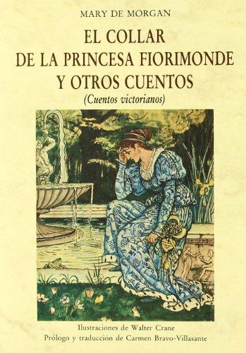El collar de la princesa Fiorimonde y otros cuentos : (cuentos victorianos)