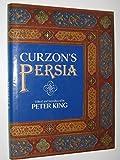 Curzon's Persia