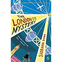The London Eye Mystery by Siobhan Dowd (2016-09-01)