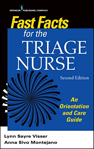 Fast Facts for the Triage Nurse