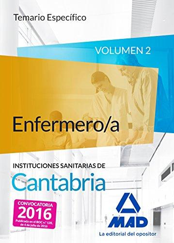 Enfermero/a de las Instituciones Sanitarias de Cantabria. Temario específico volumen 2