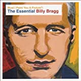 Must I Paint You a Picture? The Essential Billy Bragg -