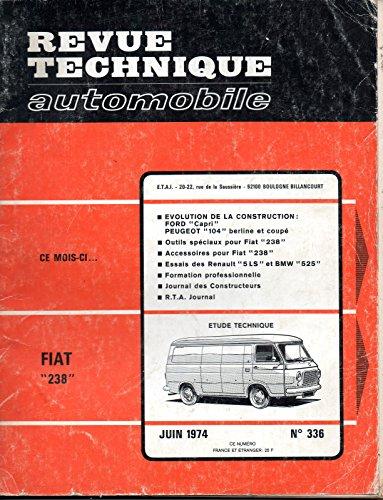 REVUE TECHNIQUE AUTOMOBILE N° 336 FIAT 238 par E.T.A.I.