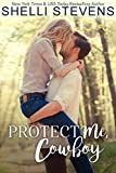 Protect Me, Cowboy (The Marshall Ranch Book 1) by Shelli Stevens