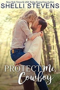 Protect Me, Cowboy (The Marshall Ranch Book 1) (English Edition) par [Stevens, Shelli]