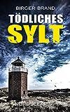 Tödliches Sylt: Nordseekrimi (German Edition)