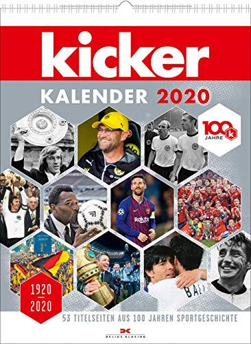 kicker Kalender 2020: 1920-2020. 53 Titelseiten aus 100 Jahren Sportgeschichte