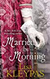 Married By Morning: Number 4 in series (Hathaways)