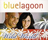 Wild World by Blue Lagoon (2008-08-19j -
