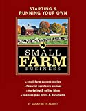 Running your own small farm is demanding enough, but making it profitable presents a host of further challenges. In this business-savvy guide to farming on a small scale, Sarah Aubrey covers everything from financial plans and advertising budgets ...
